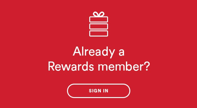 Already a Rewards member? Sign in