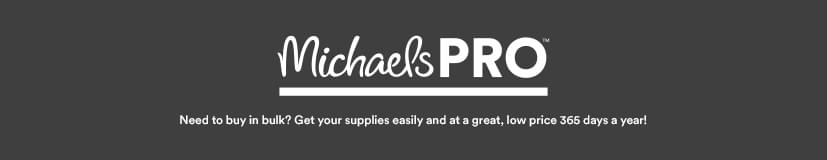 MichealsPro®. Need to buy in bulk? Get your supplies easily and at a great, low price 365 days a year!